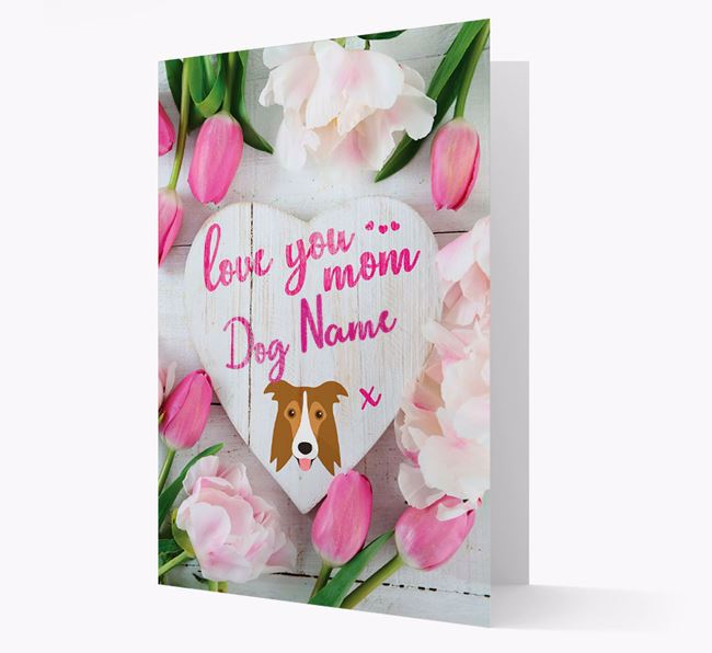 'Love You Mom' - Personalized Border Collie Card