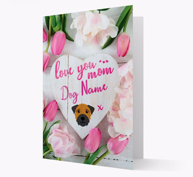 'Love You Mom' - Personalized Border Terrier Card