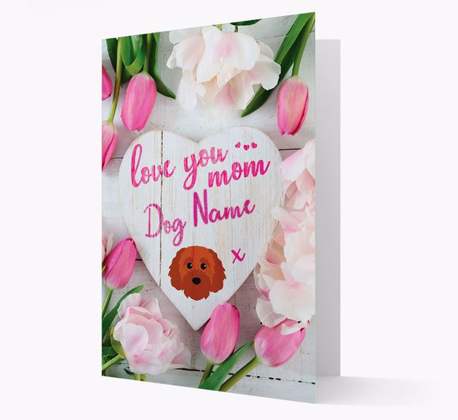 'Love You Mom' - Personalized Cavapoochon Card
