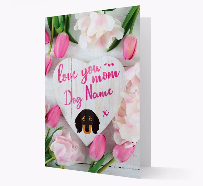 'Love You Mom' - Personalized Dachshund Card