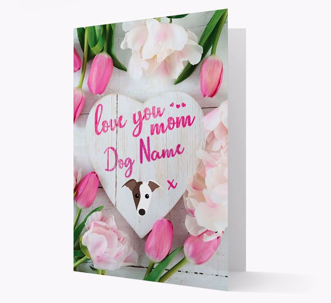 'Love You Mom' - Personalized Greyhound Card