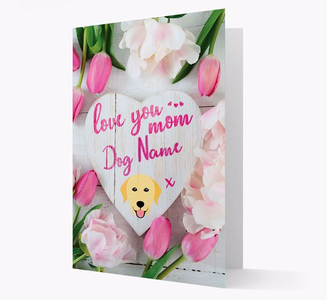 'Love You Mom' - Personalized Labrador Retriever Card