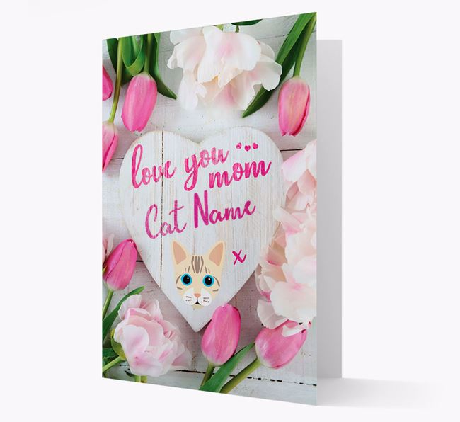 'Love You Mom' - Personalized Bengal Card