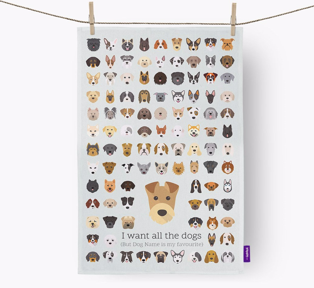 Airedale Terrier 'I want all the dogs' Personalised Tea Towel