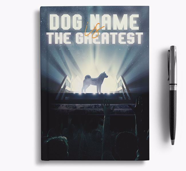 The Greatest - Personalized Akita Notebook