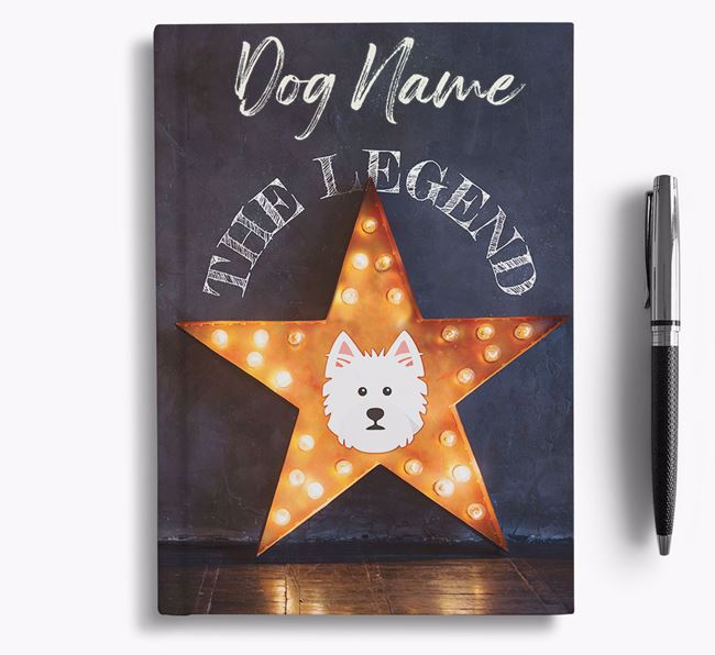 'The Legend' - Personalized West Highland White Terrier Notebook