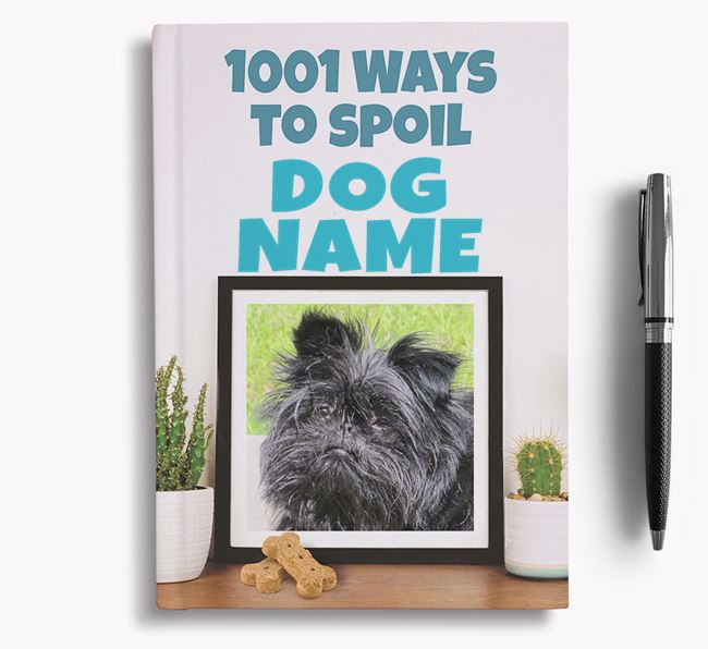 '1001 Ways to Spoil' - Personalized Affenpinscher Notebook