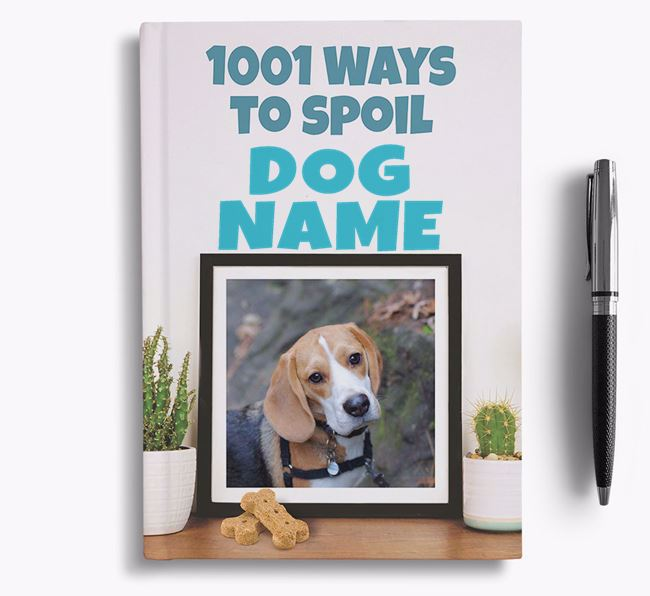 '1001 Ways to Spoil' - Personalized Beagle Notebook