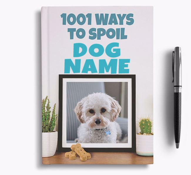 '1001 Ways to Spoil' - Personalized Cavapoo Notebook