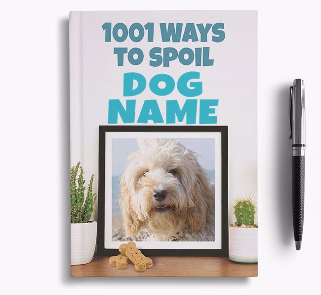 '1001 Ways to Spoil' - Personalized Cockapoo Notebook