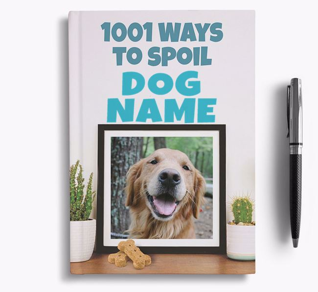 '1001 Ways to Spoil' - Personalized Golden Retriever Notebook
