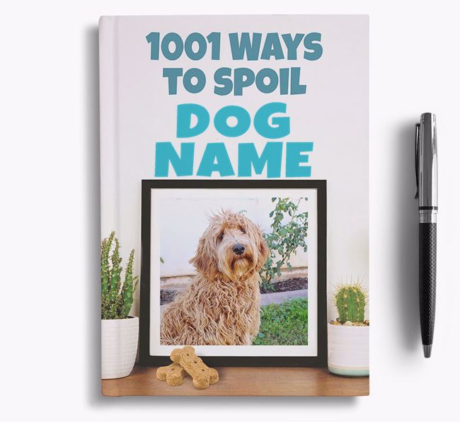 '1001 Ways to Spoil' - Personalized Labradoodle Notebook