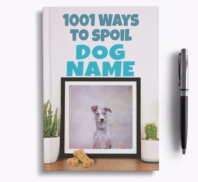 '1001 Ways to Spoil' - Personalized Lurcher Notebook