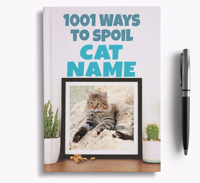 '1001 Ways to Spoil' - Personalized Cat Notebook