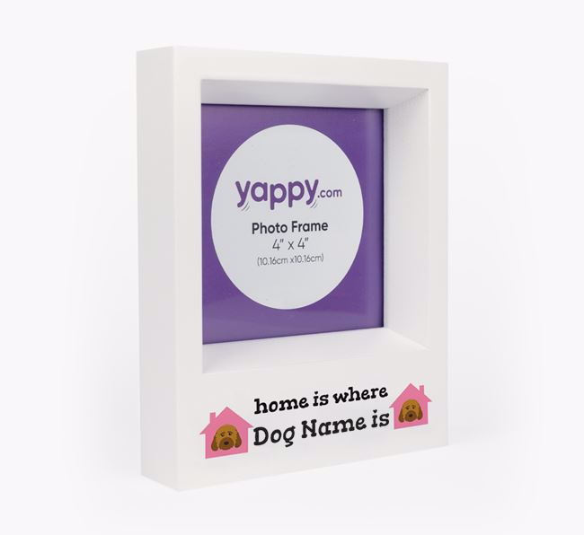 'Home is Where...' - Personalised Cockapoo Photo Frame