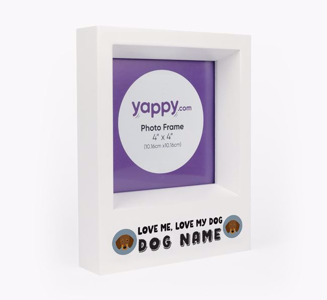 'Love Me, Love Your Dog' - Personalised Dachshund Photo Frame