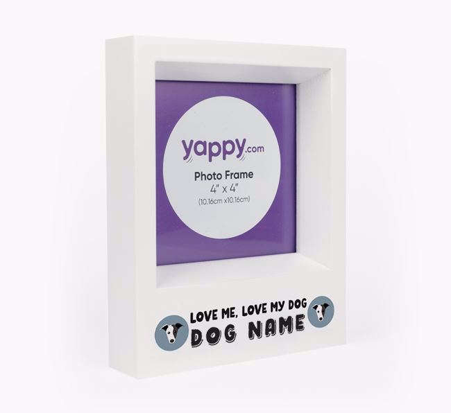 'Love Me, Love Your Dog' - Personalised Greyhound Photo Frame