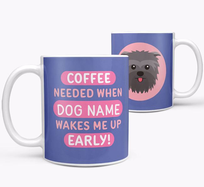 'Coffee Needed when...' Mug - Personalized for your Affenpinscher