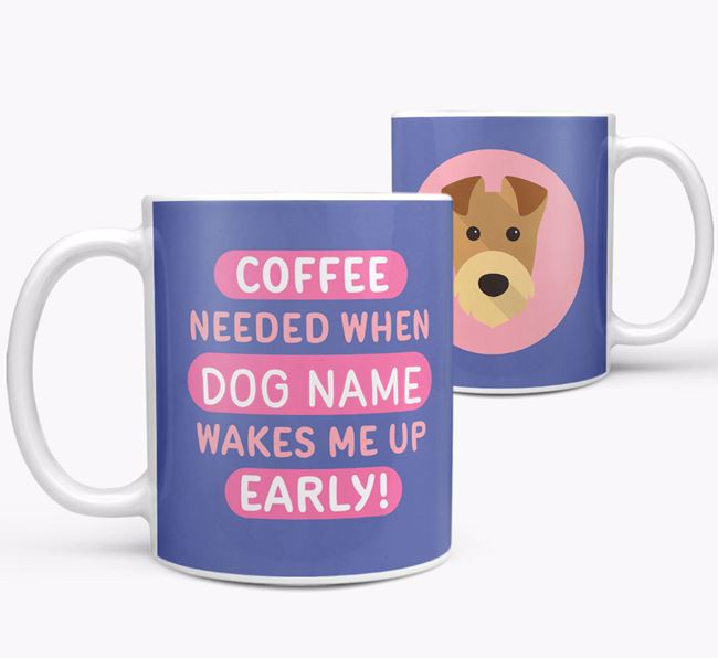 'Coffee Needed when...' Mug - Personalized for your Airedale Terrier