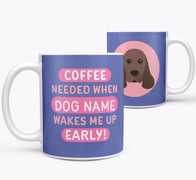 'Coffee Needed when...' Mug - Personalized for your American Cocker Spaniel