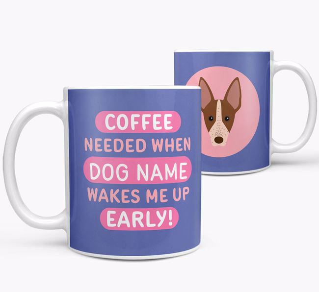'Coffee Needed when...' Mug - Personalized for your American Hairless Terrier