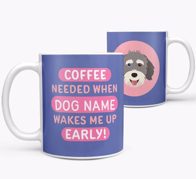 'Coffee Needed when...' Mug - Personalized for your Aussiedoodle