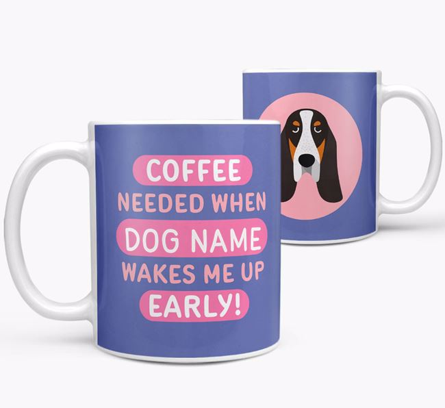 'Coffee Needed when...' Mug - Personalized for your Basset Bleu De Gascogne