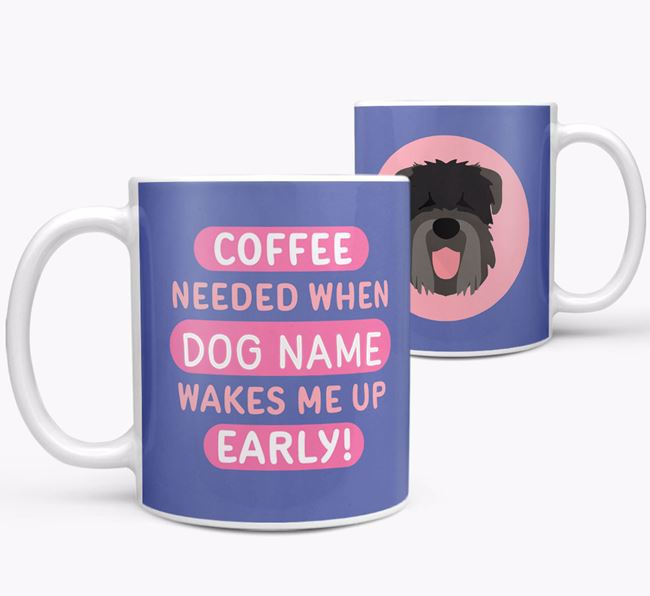 'Coffee Needed when...' Mug - Personalized for your Black Russian Terrier
