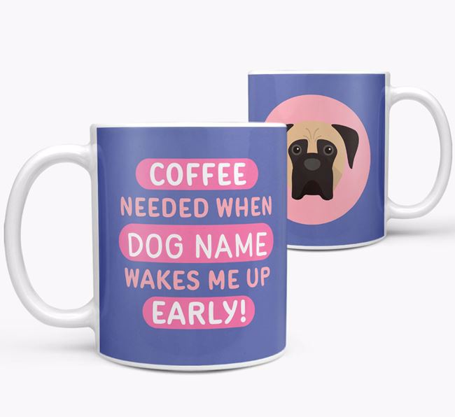 'Coffee Needed when...' Mug - Personalized for your Boerboel