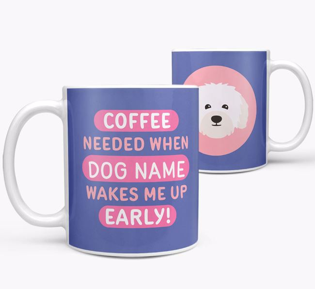 'Coffee Needed when...' Mug - Personalized for your Bolognese