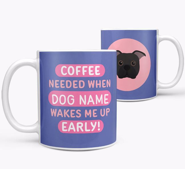 'Coffee Needed when...' Mug - Personalized for your Bugg