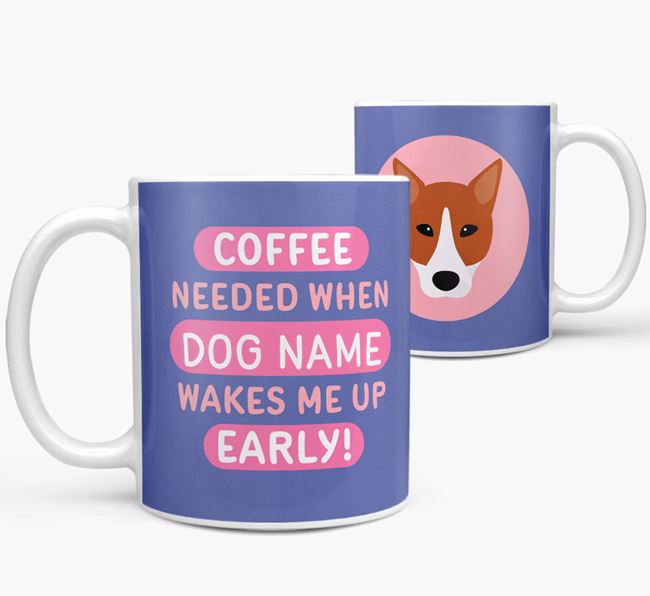'Coffee Needed when...' Mug - Personalized for your Canaan Dog