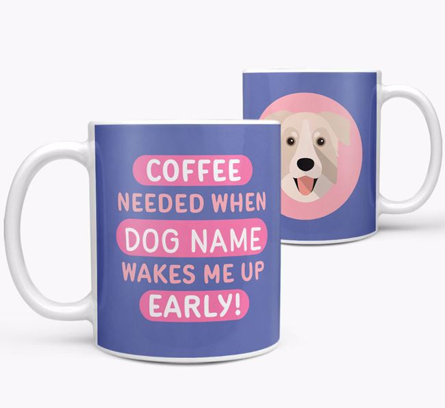 'Coffee Needed when...' Mug - Personalized for your Chinook
