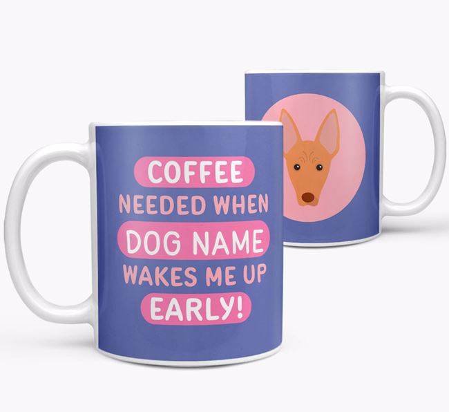 'Coffee Needed when...' Mug - Personalized for your Cirneco Dell'Etna