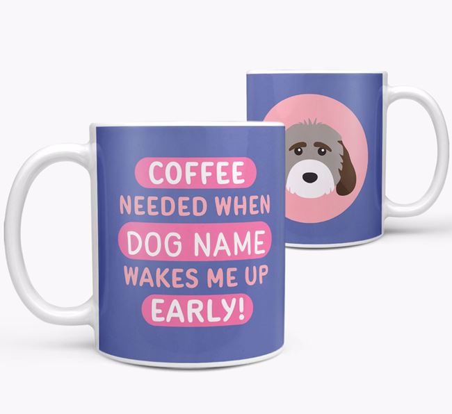 'Coffee Needed when...' Mug - Personalized for your Cockapoo