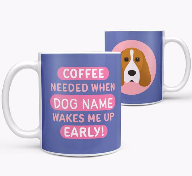 'Coffee Needed when...' Mug - Personalized for your Cocker Spaniel