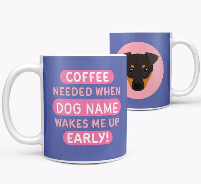 'Coffee Needed when...' Mug - Personalized for your English Toy Terrier