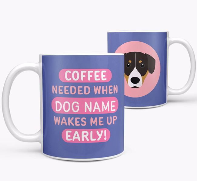 'Coffee Needed when...' Mug - Personalized for your Entlebucher Mountain Dog