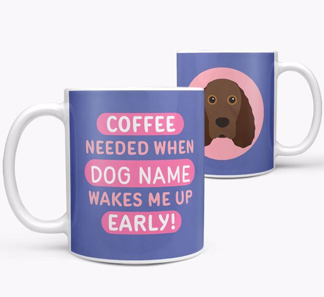 'Coffee Needed when...' Mug - Personalized for your Field Spaniel