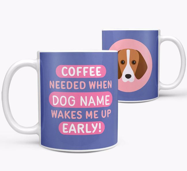'Coffee Needed when...' Mug - Personalized for your Foxhound
