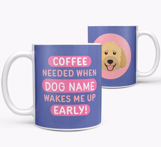 'Coffee Needed when...' Mug - Personalized for your Goldendoodle