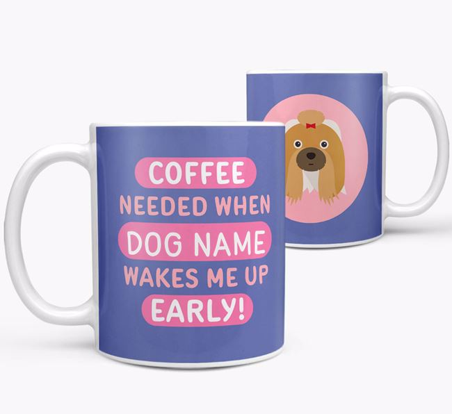 'Coffee Needed when...' Mug - Personalized for your Shih Tzu