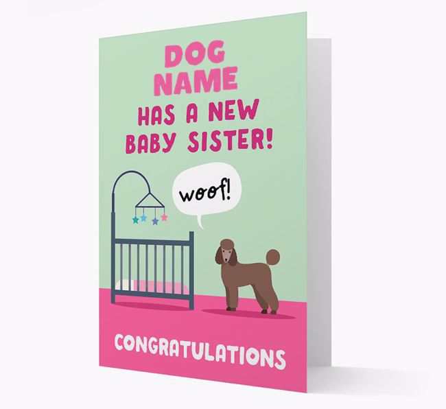 'New Baby Sister' - Personalised Poodle Card