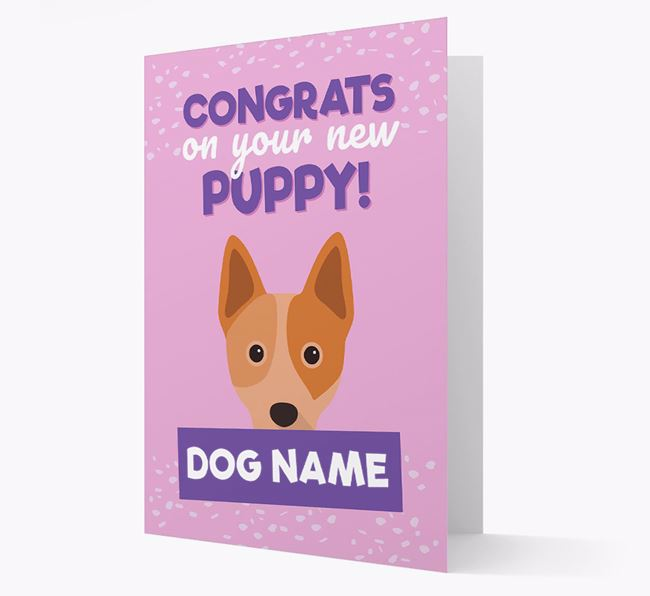 'Congrats On Your New Puppy!' - Personalized Australian Cattle Dog Card