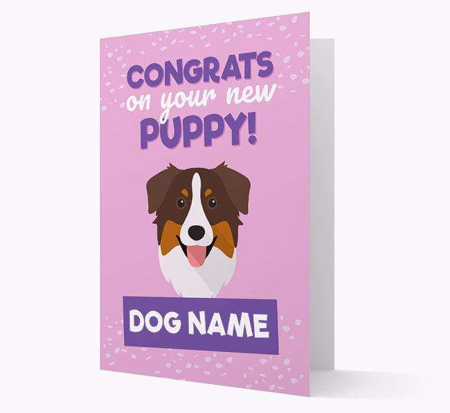 'Congrats On Your New Puppy!' - Personalized Australian Shepherd Card