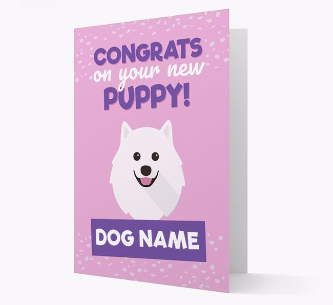 'Congrats On Your New Puppy!' - Personalized Samoyed Card