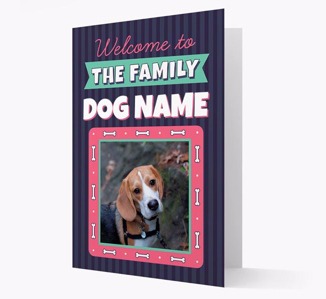 'Welcome To The Family' - Personalised Beagle Card