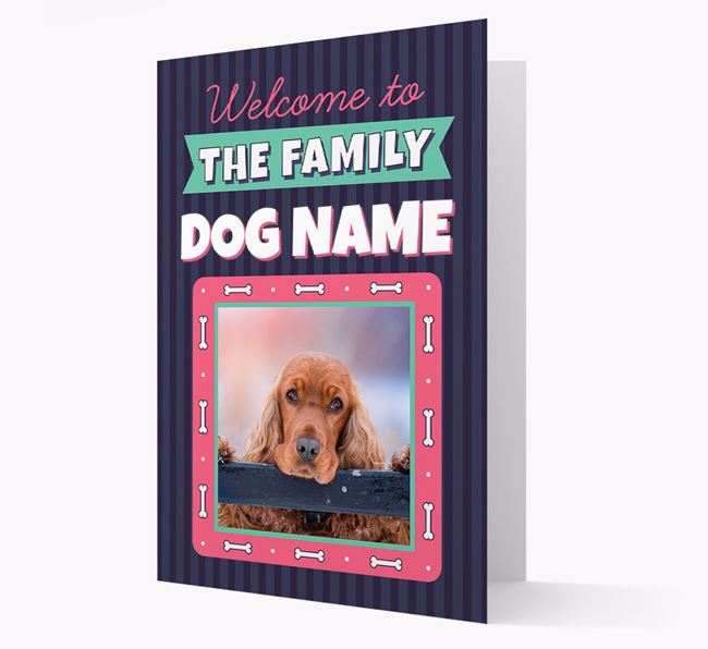 'Welcome To The Family' - Personalized Cocker Spaniel Card