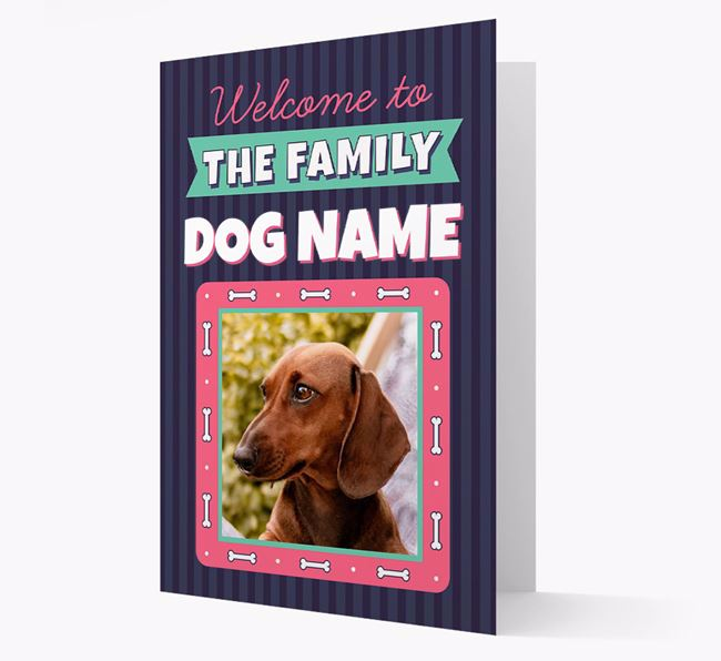 'Welcome To The Family' - Personalized Dachshund Card
