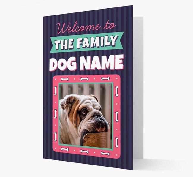 'Welcome To The Family' - Personalized English Bulldog Card